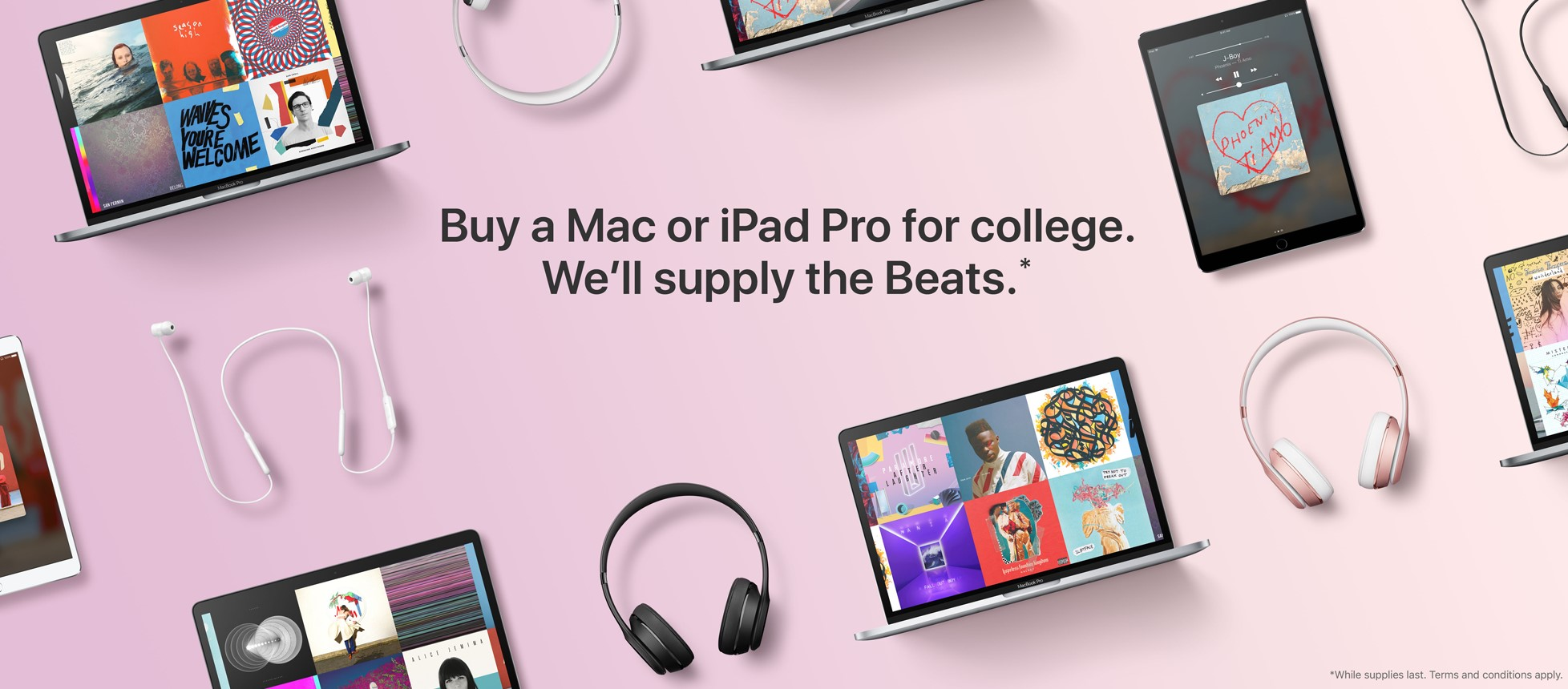 Buy a Mac or iPad Pro for college. We'll supply the Beats* »